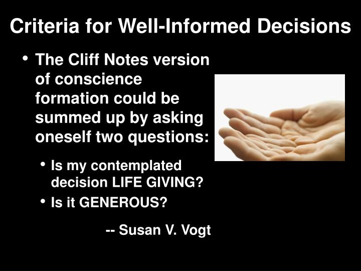 Criteria for Well-Informed Decisions