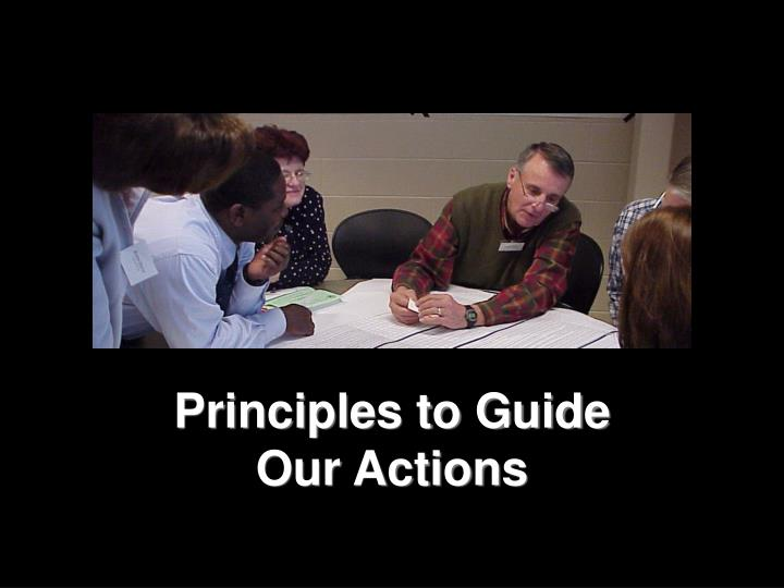 Principles to Guide