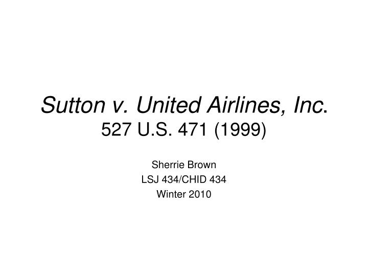 Sutton v. United Airlines, Inc