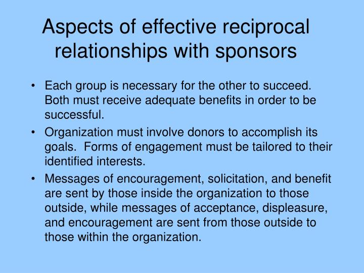 Aspects of effective reciprocal relationships with sponsors