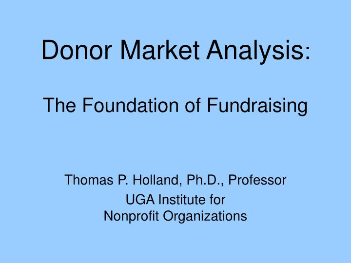 Donor market analysis the foundation of fundraising