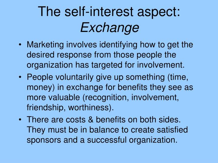 The self-interest aspect:
