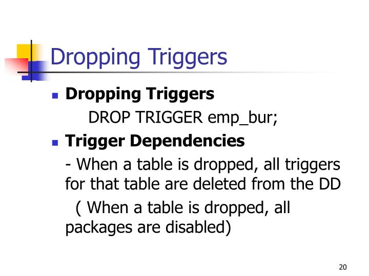 Dropping Triggers