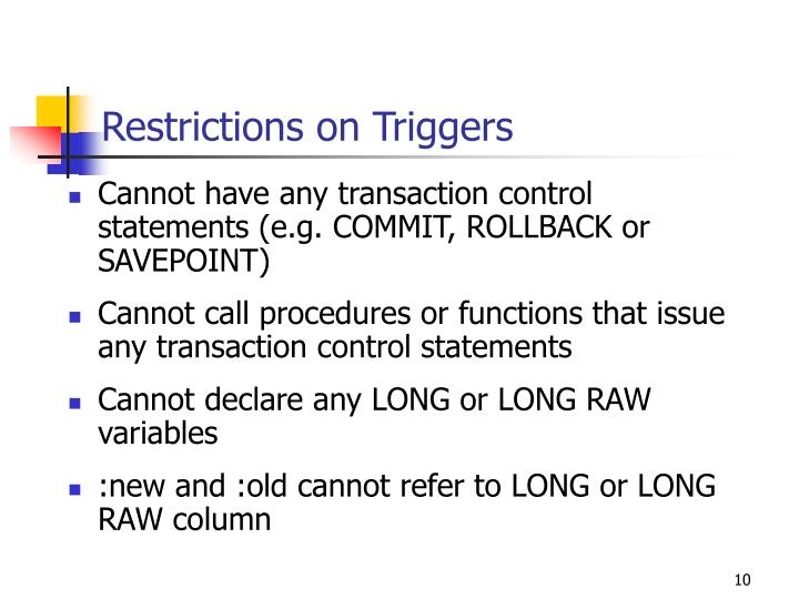 Restrictions on Triggers