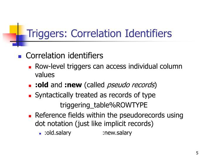 Triggers: Correlation Identifiers
