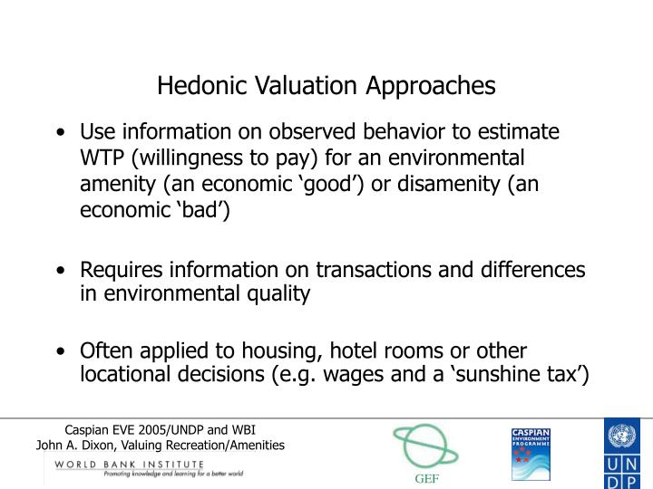 Hedonic Valuation Approaches