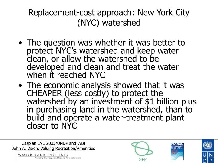 Replacement-cost approach: New York City (NYC) watershed