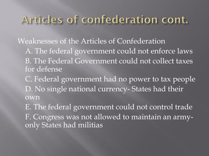 Articles of confederation cont.