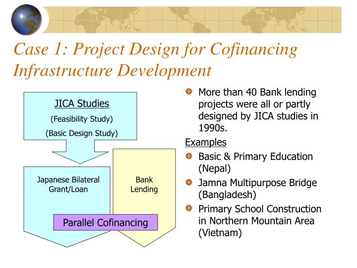 Case 1: Project Design for Cofinancing Infrastructure Development