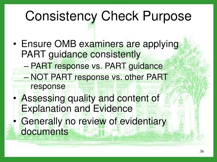 Ensure OMB examiners are applying PART guidance consistently