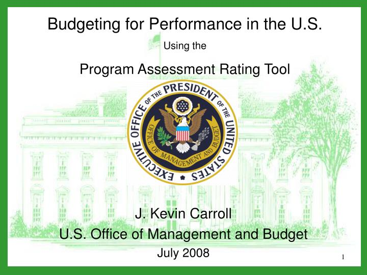 Budgeting for Performance in the U.S.