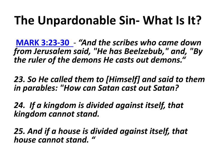 The unpardonable sin what is it