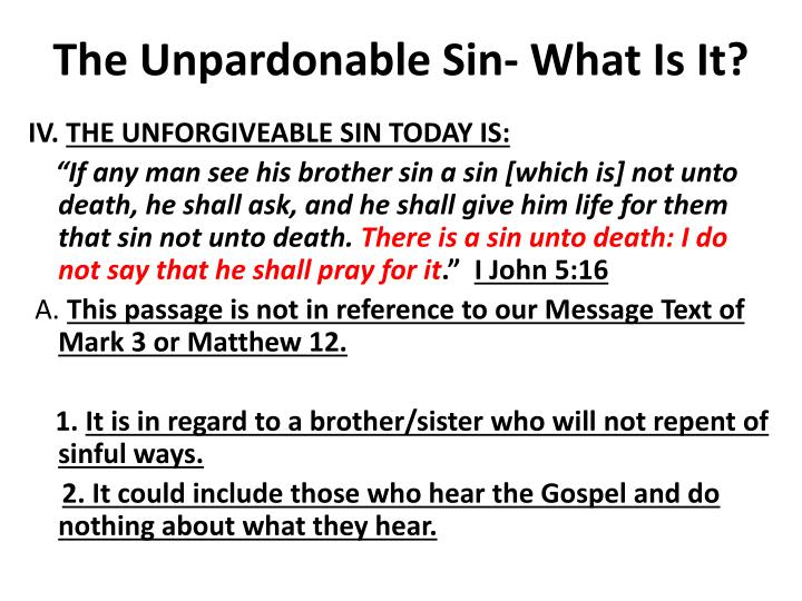 The Unpardonable Sin- What Is It?