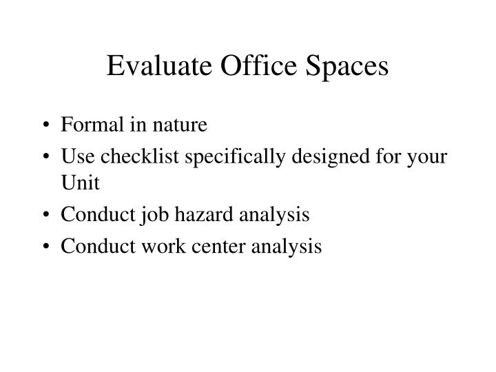 Evaluate Office Spaces