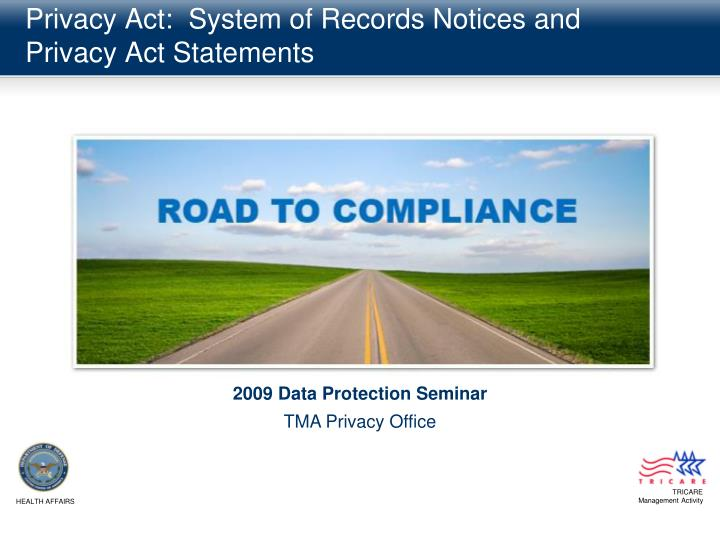 Privacy act system of records notices and privacy act statements
