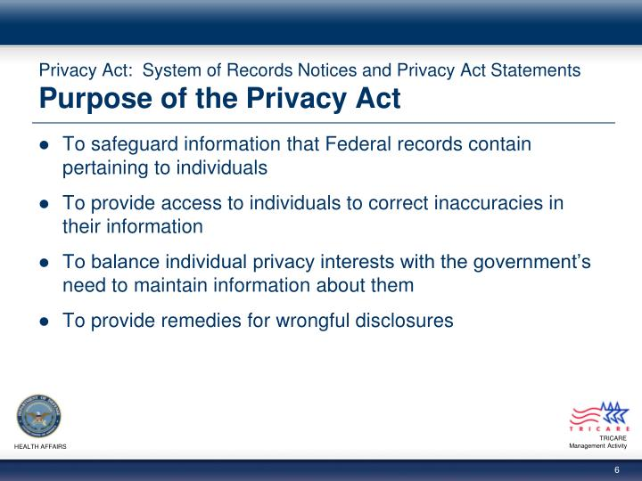 Privacy Act:  System of Records Notices and Privacy Act Statements