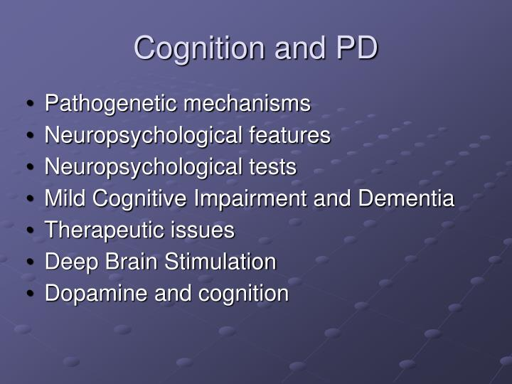 Cognition and PD
