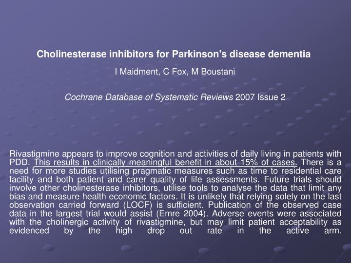 Cholinesterase inhibitors for Parkinson's disease dementia