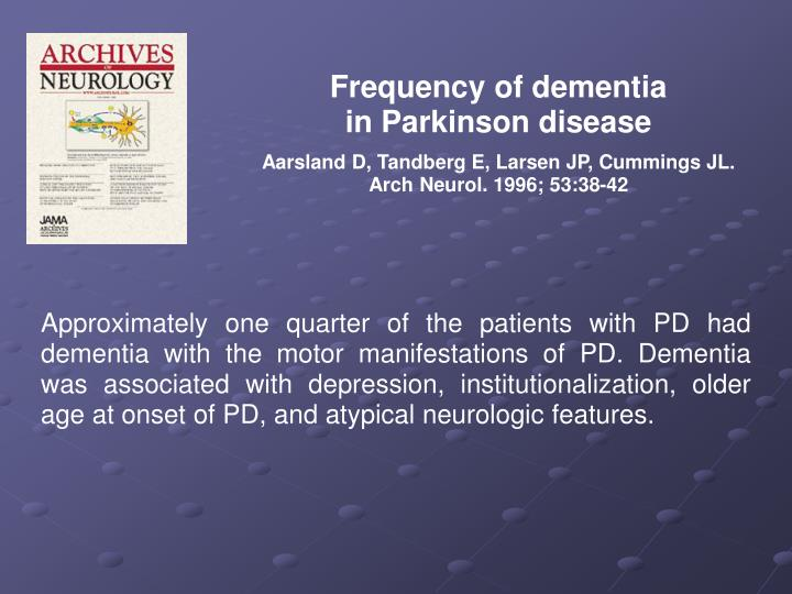 Frequency of dementia