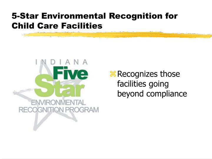 5-Star Environmental Recognition for Child Care Facilities