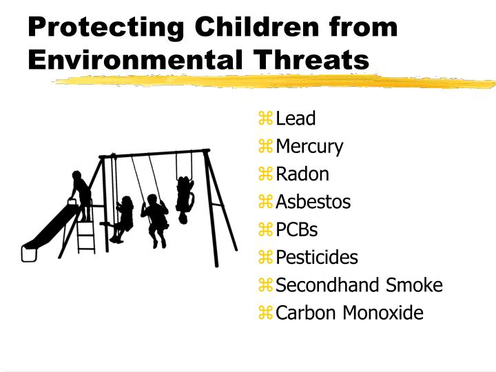 Protecting Children from Environmental Threats