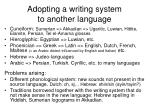 adopting a writing system to another language