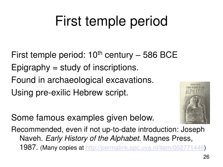 First temple period: 10