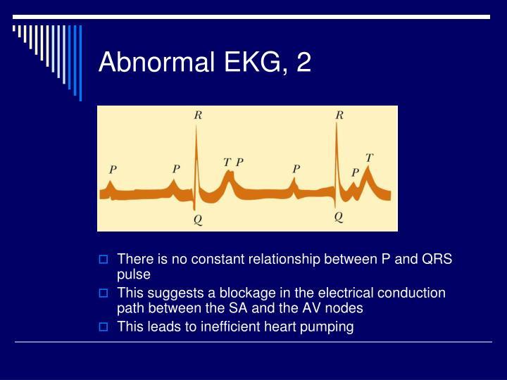 Abnormal EKG, 2