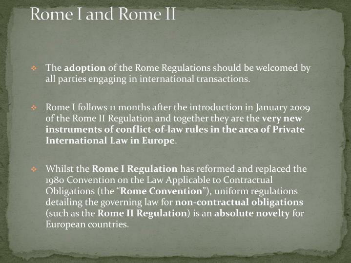 Rome I and Rome II