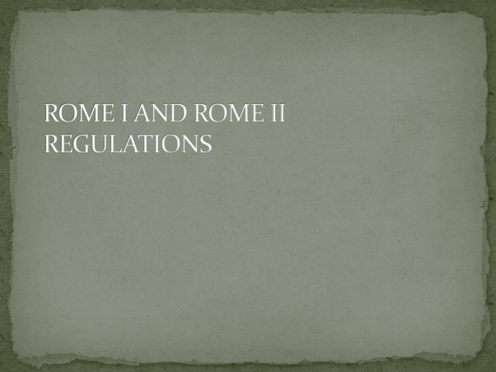 Rome i and rome ii regulations