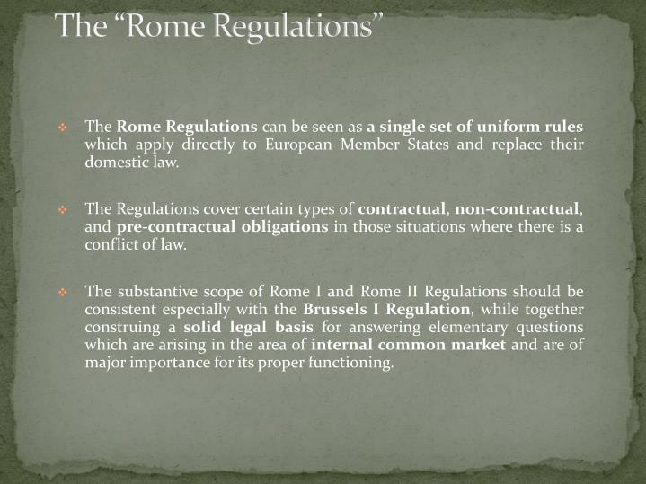 The rome regulations