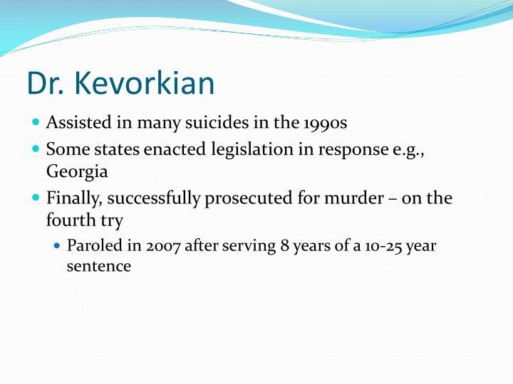 Dr. Kevorkian