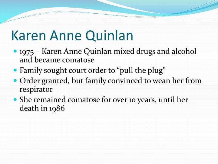 Karen Anne Quinlan
