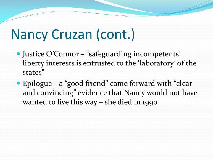 Nancy Cruzan (cont.)