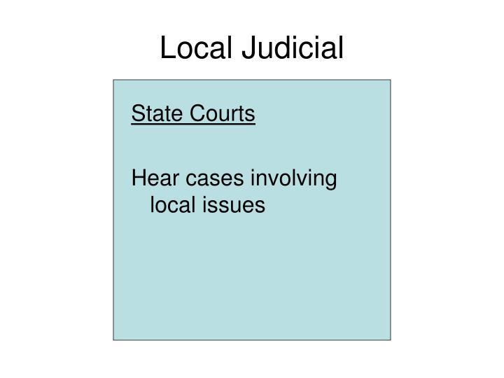Local Judicial