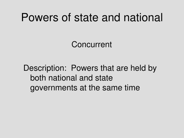 Powers of state and national