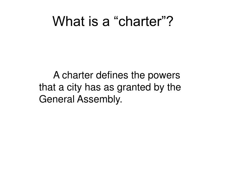 "What is a ""charter""?"