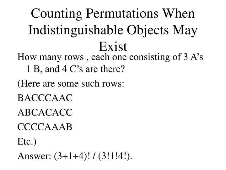 Counting permutations when indistinguishable objects may exist