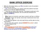 bank office exercise