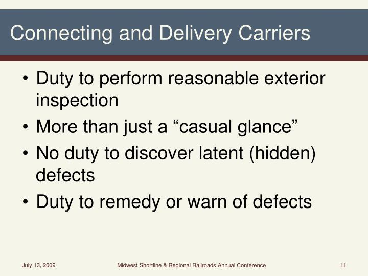 Connecting and Delivery Carriers