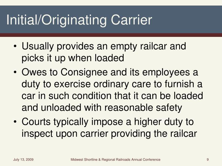 Initial/Originating Carrier