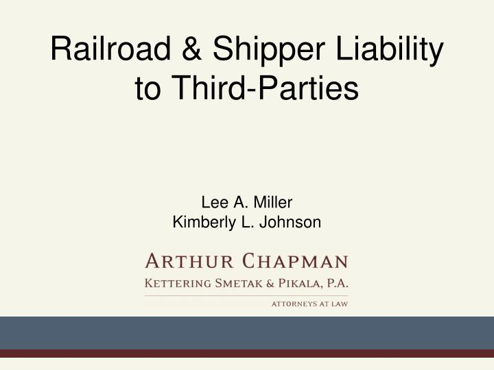 Railroad shipper liability to third parties