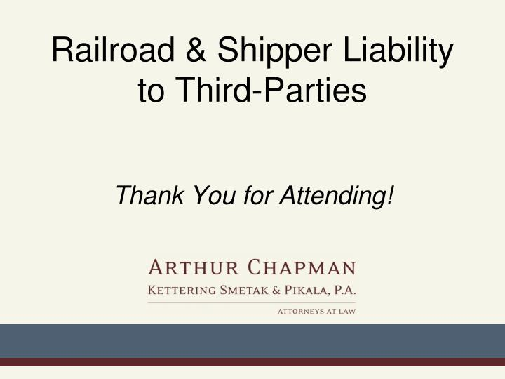 Railroad & Shipper Liability to Third-Parties