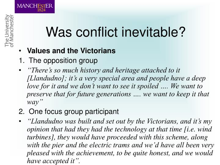 Was conflict inevitable?