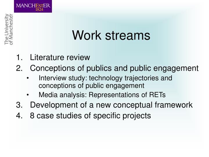 Work streams