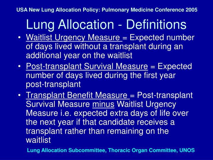 USA New Lung Allocation Policy: Pulmonary Medicine Conference 2005
