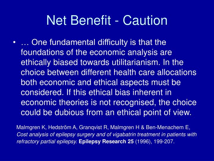 Net Benefit - Caution