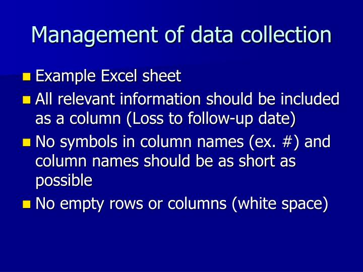 Management of data collection