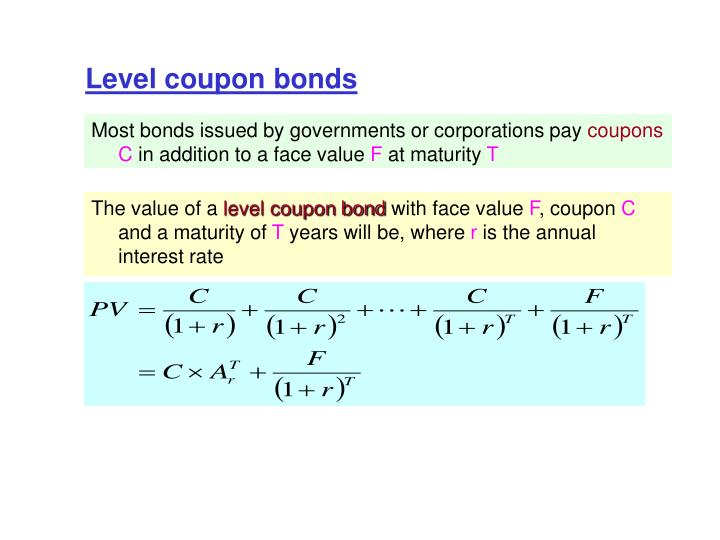 Level coupon bonds