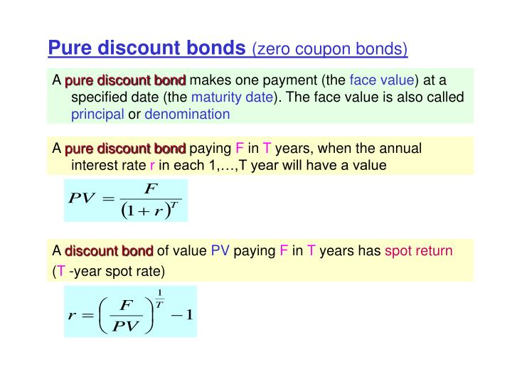 Pure discount bonds zero coupon bonds
